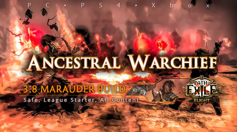 [Mauarder] PoE 3.8 Ancestral Warchief Berserker All Content Build (PC, PS4, Xbox)